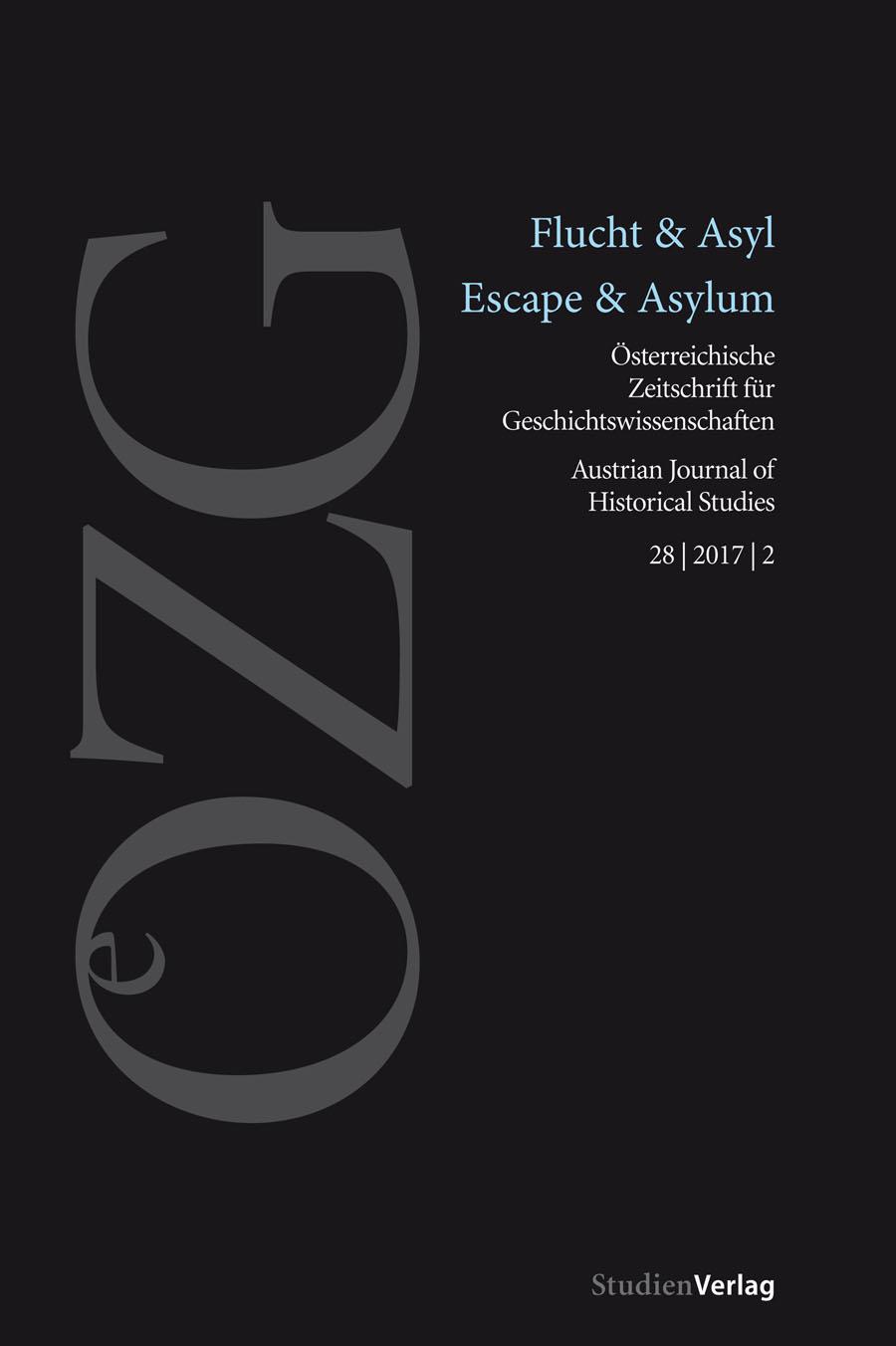Ansehen Bd. 28 Nr. 2 (2017): Flucht & Asyl / Escape & Asylum
