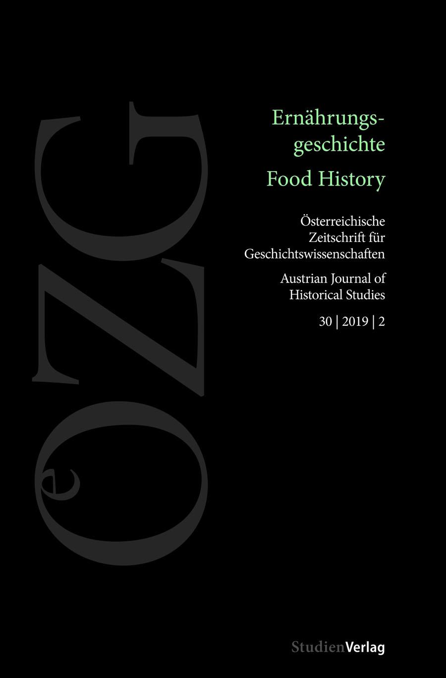 Ansehen Bd. 30 Nr. 2 (2019): Ernährungsgeschichte / Food History