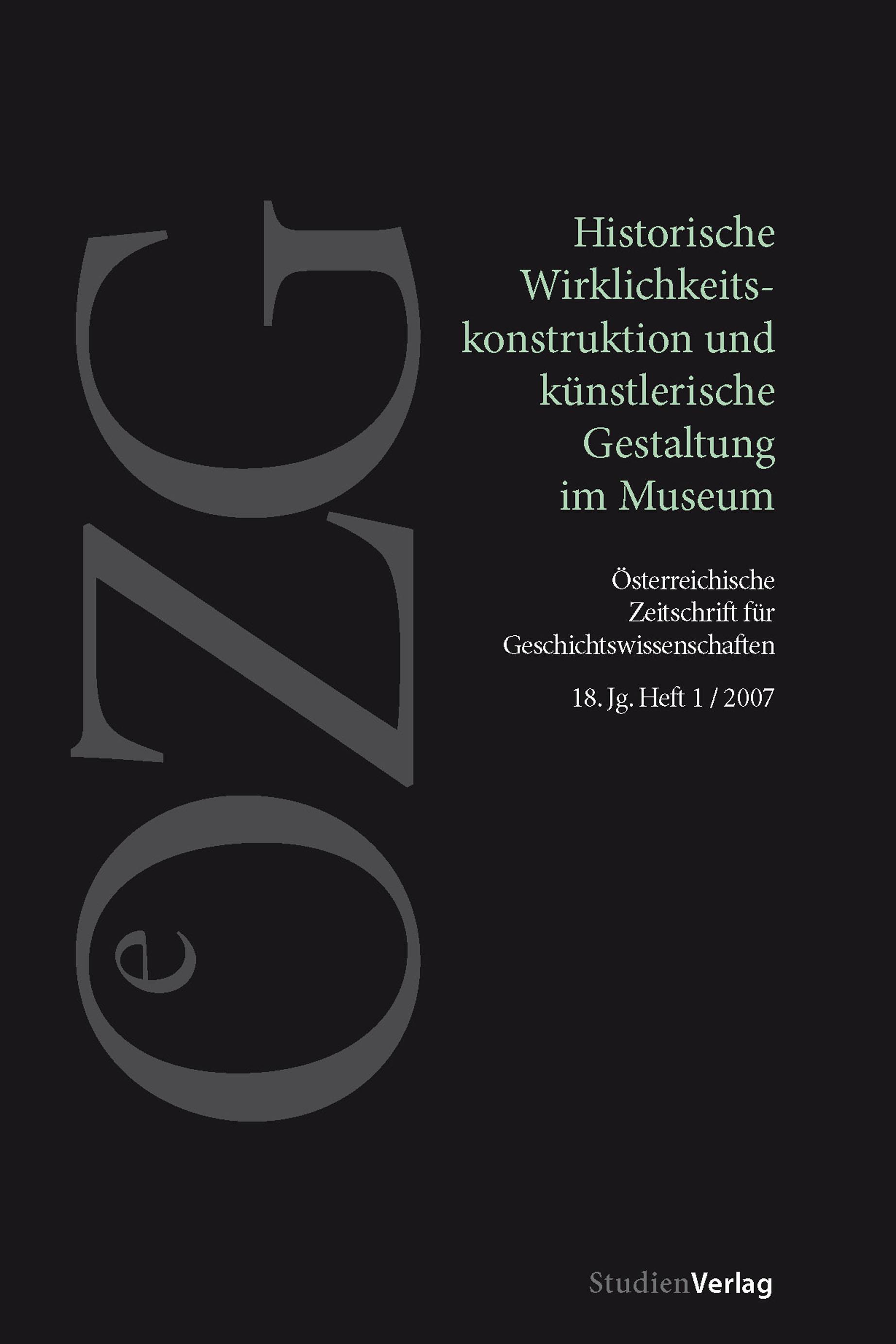 Ansehen Bd. 18 Nr. 1 (2007): Historische Wirklichkeitskonstruktion und künstlerische Gestaltung im Museum