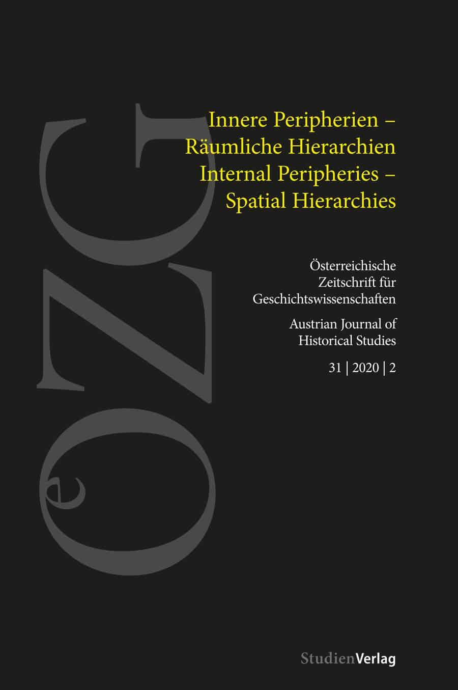 Ansehen Bd. 31 Nr. 2 (2020): Innere Peripherien – Räumliche Hierarchien