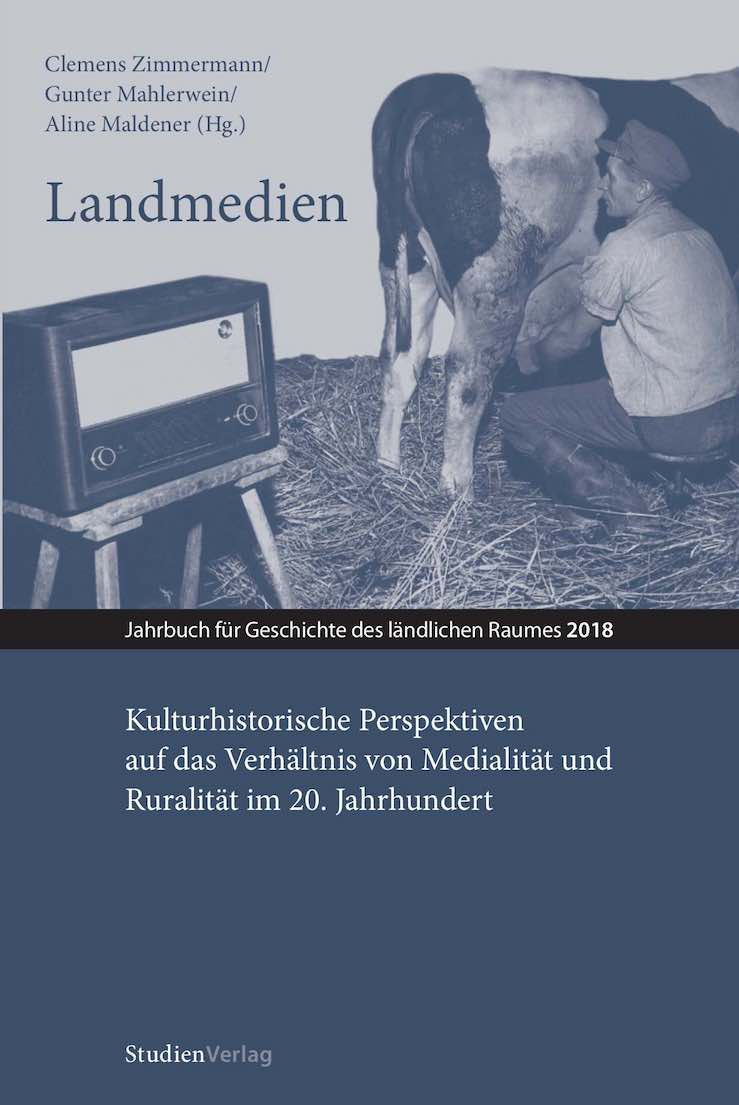 Ansehen Bd. 15 (2018): Landmedien. Kulturhistorische Perspektiven auf das Verhältnis von Medialität und Ruralität im 20. Jahrhundert